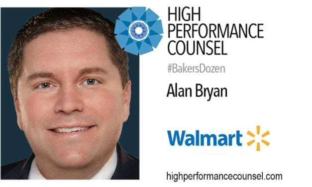 On #BakersDozen: Alan Bryan of Wal-Mart Talks To High Performance Counsel