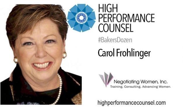 TOPGUN WOMEN IN LEGAL LEADERSHIP ADVISER CAROL FROHLINGER TACKLES #FEARLESSLAW ON HIGH PERFORMANCE COUNSEL