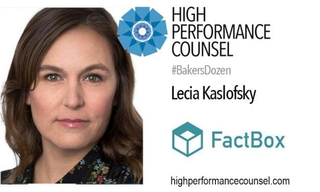 BRING IT. INSPIRED AND INSPIRATIONAL LEGALTECH CEO LECIA KASLOFSKY ON HARD-EARNED SUCCESS AND MORE IN THE #BAKERSDOZEN