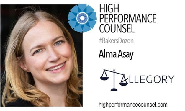 ALLEGORY LAW FOUNDER AND CEO ALMA ASAY TALKS TO HIGH PERFORMANCE COUNSEL FOR #BAKERSDOZEN