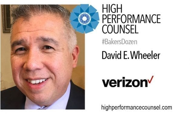 DAVID E. WHEELER, ASSISTANT GENERAL COUNSEL, VERIZON – ON THE #BAKERSDOZEN