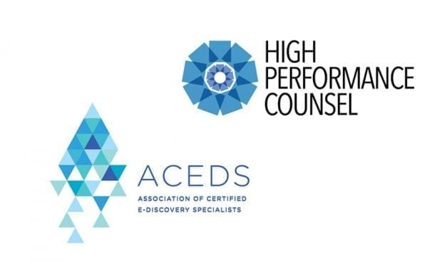 High Performance Counsel™ Launches New Legal Media Partnership With ACEDS