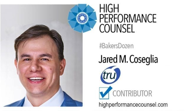 On #BakersDozen: Jared Coseglia, Founder & CEO of TRU Staffing In Interview with High Performance Counsel