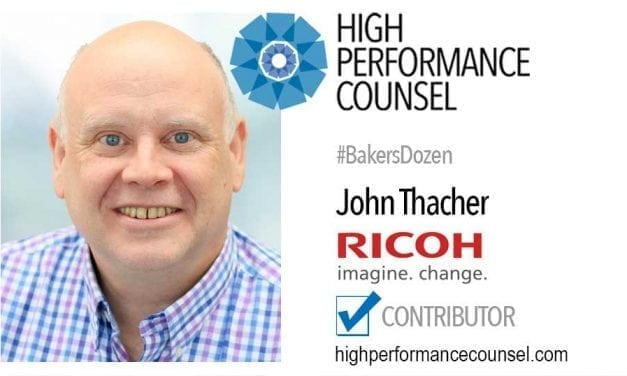 On #BakersDozen: John Thacher of RICOH In Interview With High Performance Counsel