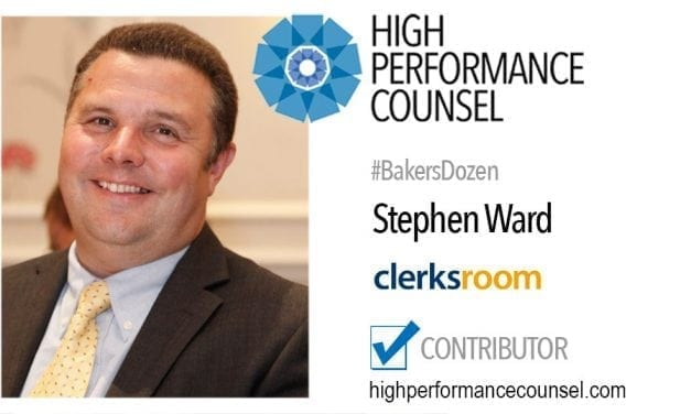 On #BakersDozen: Stephen Ward, Co-Founder & Managing Director of Clerksroom In Interview With High Performance Counsel
