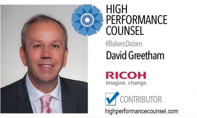 On #BakersDozen: David A Greetham of RICOH In Interview for High Performance Counsel