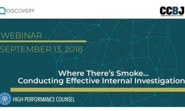 Webinar Feature: Where There's Smoke… Conducting Effective Internal Investigations