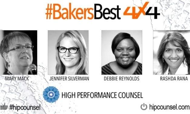 On #BakersBest 4X4 Edition, Issue 2 – Top Legal Industry Leaders Speak: Mary Mack, Jennifer Silverman, Debbie Reynolds & Rashda Rana