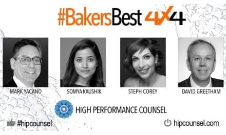 On #BakersBest 4X4 Edition, Issue 3 – Top Legal Industry Leaders Speak:  Mark Yacano, Somya Kaushik, Steph Corey & David Greetham