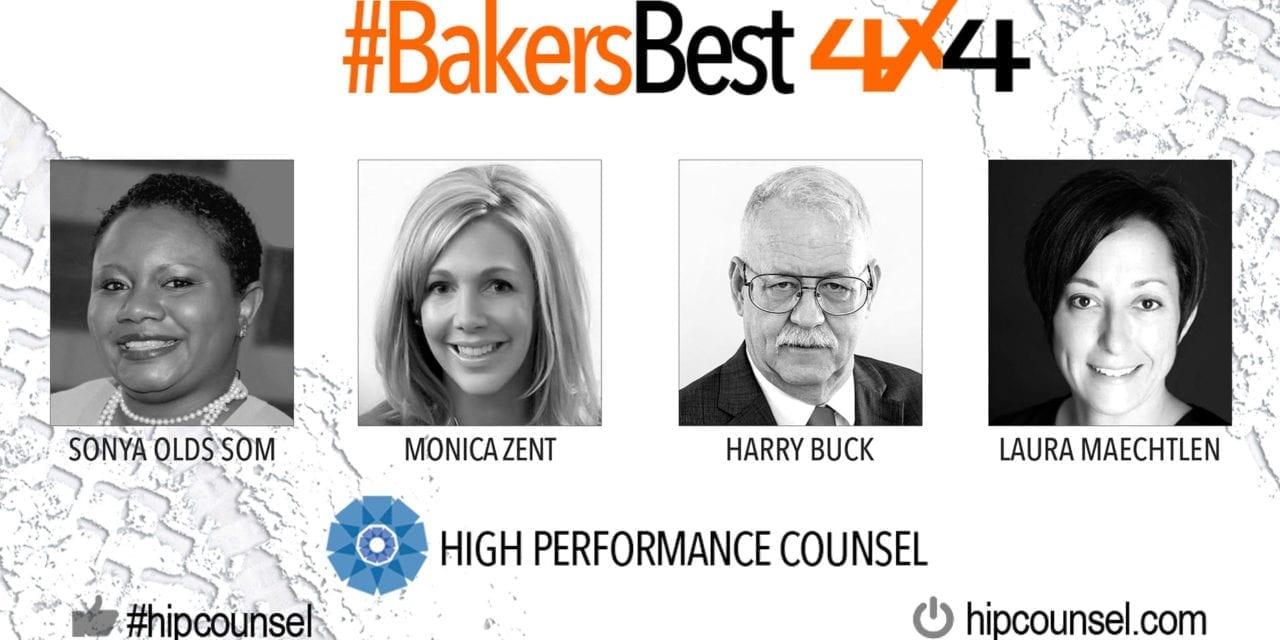 On #BakersBest 4X4 Edition, Issue 5 – Top Legal Industry Leaders Speak: Sonya Olds Som, Monica Zent, Harry Buck & Laura Maechtlen