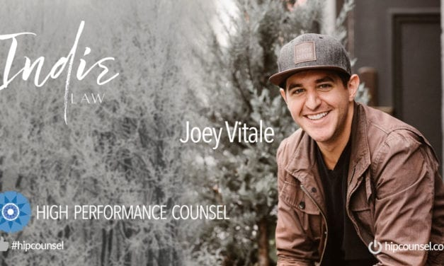 In the #HipCounsel Spotlight – Joey Vitale, Founding Attorney at Indie Law In Interview With High Performance Counsel