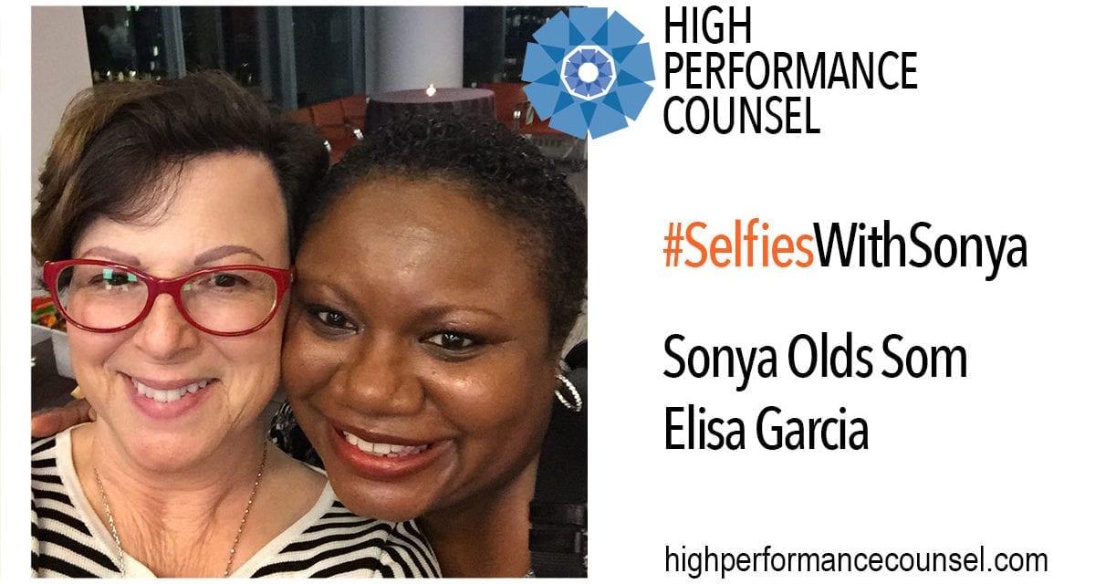 High Performance Counsel Presents #SelfiesWithSonya: Elisa Garcia, GC of Macy's, In Interview With Sonya Olds Som