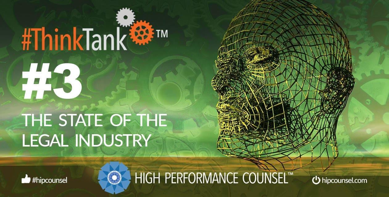 #ThinkTank State of the Legal Industry Briefing #3 – September 3, 2019