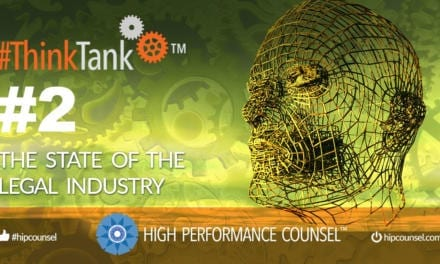 July 12, 2019: HPC's Second #ThinkTank State of the Legal Industry Briefing